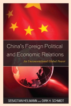 China's Foreign Political and Economic Relations: An Unconventional Global Power (Paperback)
