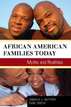 African American Families Today: Myths and Realities (Paperback)