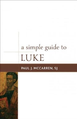 A Simple Guide to Luke (Paperback)