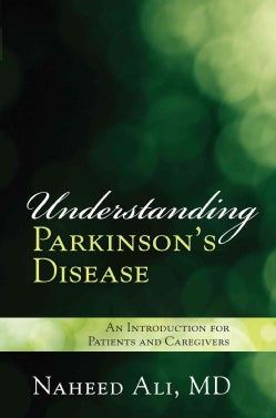 Understanding Parkinson's Disease: An Introduction for Patients and Caregivers (Hardcover)