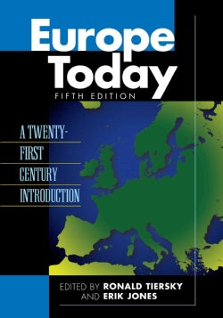 Europe Today: A Twenty-First Century Introduction (Paperback)