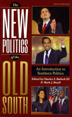 The New Politics of the Old South: An Introduction to Southern Politics (Hardcover)