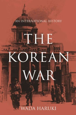 The Korean War: An International History (Hardcover)