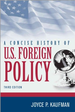 A Concise History of U.S. Foreign Policy (Hardcover)