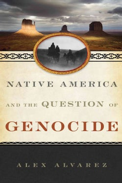 Native America and the Question of Genocide (Hardcover)