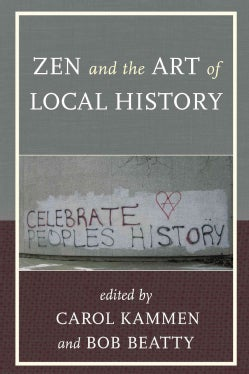 Zen and the Art of Local History (Hardcover)