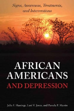 African Americans and Depression: Signs, Awareness, Treatments, and Interventions (Hardcover)