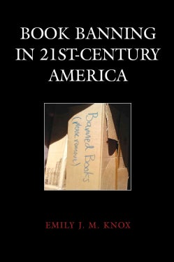 Book Banning in 21st-century America (Hardcover)