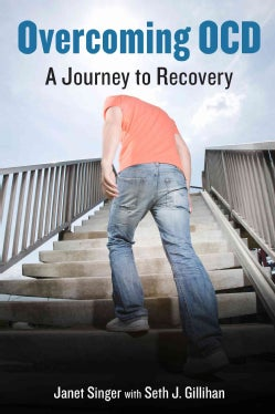 Overcoming OCD: A Journey to Recovery (Hardcover)