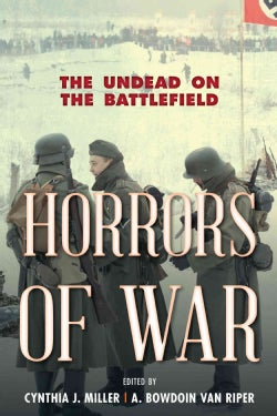 Horrors of War: The Undead on the Battlefield (Hardcover)