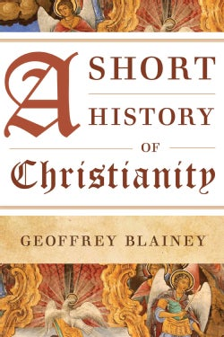 A Short History of Christianity (Paperback)