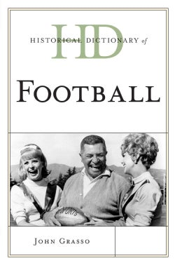 Historical Dictionary of Football (Paperback)