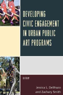 Developing Civic Engagement in Urban Public Art Programs (Hardcover)