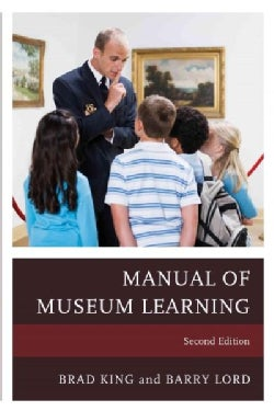 The Manual of Museum Learning (Hardcover)