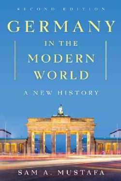 Germany in the Modern World: A New History (Hardcover)