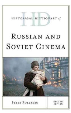 Historical Dictionary of Russian and Soviet Cinema (Hardcover)