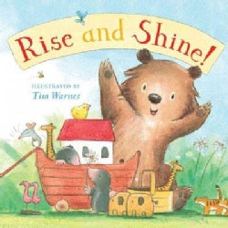 Rise and Shine! (Board book)