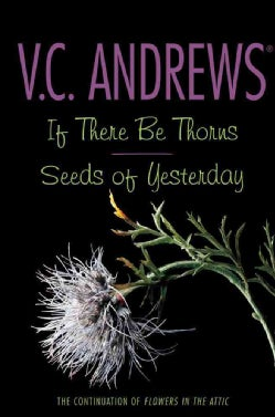 If There Be Thorns/Seeds of Yesterday (Paperback)