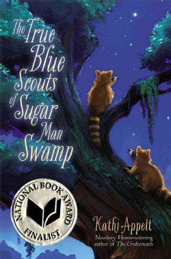 The True Blue Scouts of Sugar Man Swamp (Hardcover)