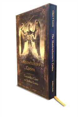 The Shadowhunter's Codex: Being a Record of the Ways and Laws of the Nephilim, the Chosen of the Angel Raziel (Hardcover)