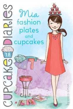 Mia Fashion Plates and Cupcakes (Hardcover)