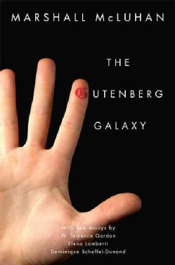 The Gutenberg Galaxy: The Making of Typographic Man (Paperback)