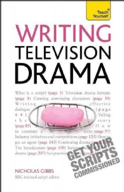 Teach Yourself Writing Television Drama (Paperback)