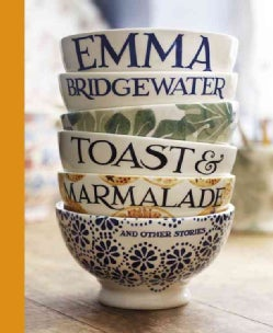 Toast & Marmalade and Other Stories (Hardcover)