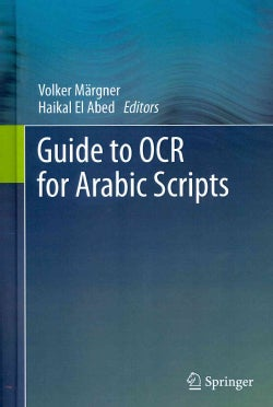 Guide to OCR for Arabic Scripts (Hardcover)