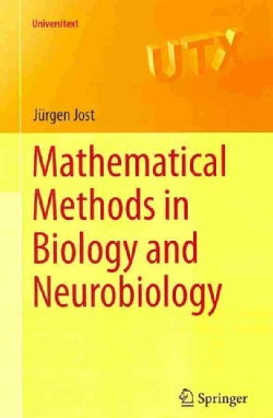 Mathematical Methods in Biology and Neurobiology (Paperback)