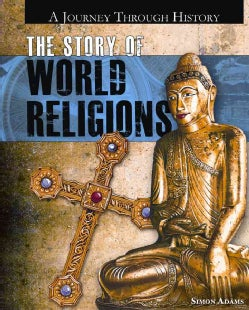 The Story of World Religions (Hardcover)