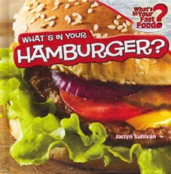 What's in Your Hamburger? (Hardcover)