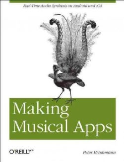 Making Musical Apps (Paperback)