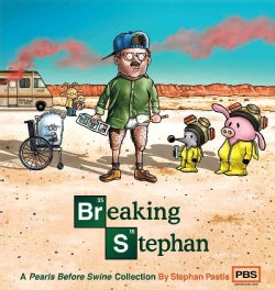 Breaking Stephan: A Pearls Before Swine Collection (Paperback)