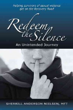 Redeem the Silence: An Unintended Journey (Hardcover)