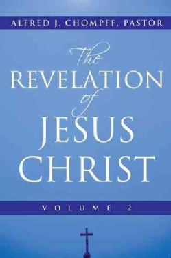 The Revelation of Jesus Christ (Paperback)