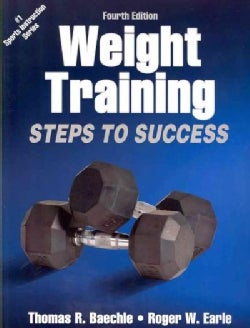 Weight Training: Steps to Success (Paperback)