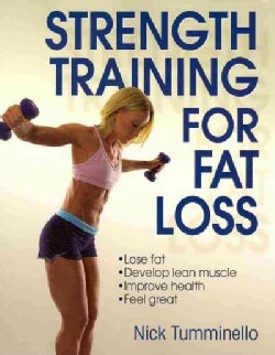 Strength Training for Fat Loss (Paperback)