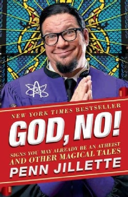 God, No!: Signs You May Already Be an Atheist and Other Magical Tales (Paperback)