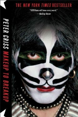 Makeup to Breakup: My Life in and Out of Kiss (Paperback)