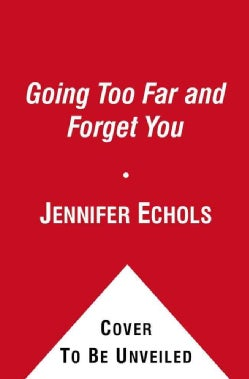 Love on the Edge: Going Too Far and Forget You (Paperback)