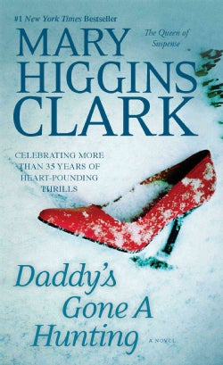 Daddy's Gone a Hunting (Paperback)