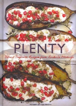 Plenty: Vibrant Vegetable Recipes from London&#39;s Ottolenghi (Hardcover)
