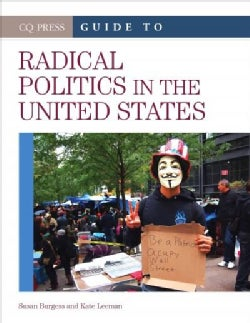 CQ Press Guide to Radical Politics in the United States (Hardcover)