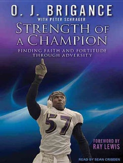 Strength of a Champion: Finding Faith and Fortitude Through Adversity (CD-Audio)