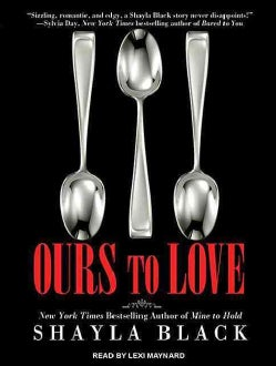 Ours to Love: Library Edition (CD-Audio)