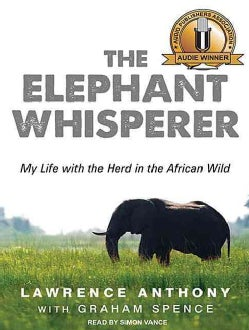 The Elephant Whisperer: My Life With the Herd in the African Wild (CD-Audio)