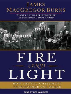 Fire and Light: How the Enlightenment Transformed Our World (CD-Audio)