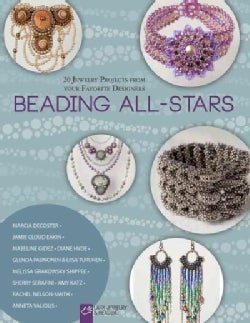 Beading All-Stars: 20 Jewelry Projects from Your Favorite Designers (Paperback)