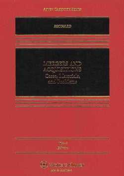 Mergers and Acquisitions: Cases, Materials, and Problems (Hardcover)